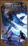 Citadels of the Lost, Hickman, Tracy