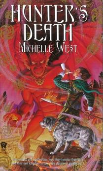 Hunter's Death, West, Michelle