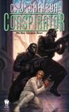 Conspirator, Cherryh, C. J.