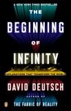 The Beginning of Infinity: Explanations That Transform the World, Deutsch, David