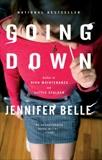 Going Down, Belle, Jennifer