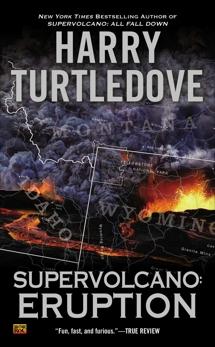 Supervolcano: Eruption, Turtledove, Harry