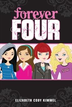 #1 Forever Four, Kimmel, Elizabeth Cody