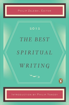 The Best Spiritual Writing 2012,