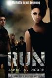 Run: A Subject Seven Novel, Moore, James