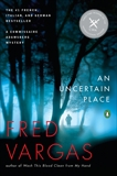 An Uncertain Place, Vargas, Fred
