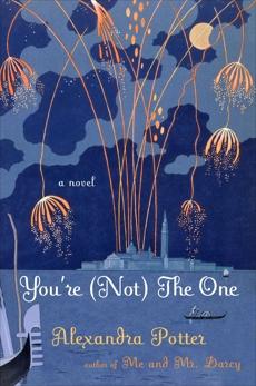 You're (Not) the One: A Novel, Potter, Alexandra