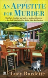An Appetite For Murder: A Key West Food Critic Mystery, Burdette, Lucy