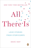 All There Is: Love Stories from StoryCorps,