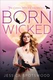 Born Wicked, Spotswood, Jessica