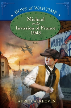 Michael at the Invasion of France, 1943, Calkhoven, Laurie