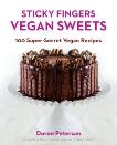 Sticky Fingers' Sweets: 100 Super-Secret Vegan Recipes, Petersan, Doron