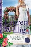 The Garden Intrigue: A Pink Carnation Novel, Willig, Lauren
