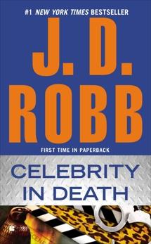 Celebrity in Death, Robb, J. D.