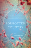 Forgotten Country, Chung, Catherine
