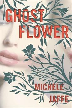 Ghost Flower, Jaffe, Michele