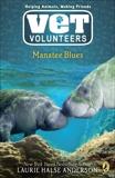 Manatee Blues #4, Anderson, Laurie Halse