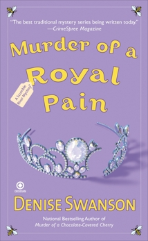 Murder of a Royal Pain: A Scumble River Mystery, Swanson, Denise