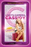 Lights, Camera, Cassidy: Celebrity: Episode One, Gerber, Linda