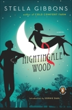 Nightingale Wood: A Novel, Gibbons, Stella