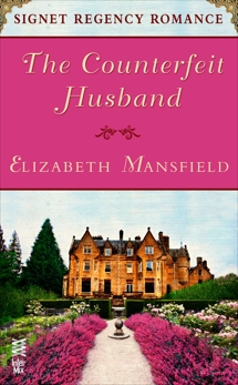 The Counterfeit Husband: Signet Regency Romance (InterMix), Mansfield, Elizabeth