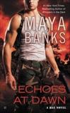 Echoes at Dawn, Banks, Maya
