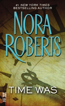 Time Was, Roberts, Nora