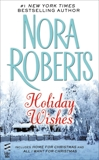 Holiday Wishes, Roberts, Nora