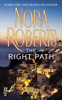 The Right Path, Roberts, Nora