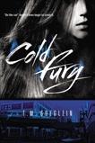 Cold Fury, Goeglein, T.M.