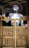 Westward Weird,