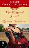 The Wagered Heart: Signet Regency Romance (InterMix), Woodward, Rhonda