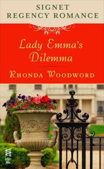 Lady Emma's Dilemma: Signet Regency Romance (InterMix), Woodward, Rhonda
