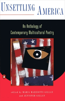Unsettling America: An Anthology of Contemporary Multicultural Poetry,