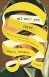 All Men Are Liars, Manguel, Alberto