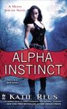 Alpha Instinct, Reus, Katie
