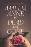 Amelia Anne is Dead and Gone, Rosenfield, Kat