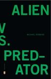 Alien vs. Predator, Robbins, Michael