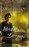 Bridge of Dreams, Bishop, Anne