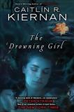 The Drowning Girl, Kiernan, Caitlin R.
