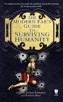 The Modern Fae's Guide to Surviving Humanity,
