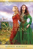 The Sister Queens, Perinot, Sophie