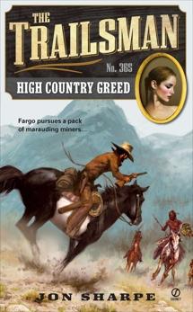 The Trailsman #365: High Country Greed, Sharpe, Jon