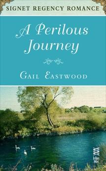 A Perilous Journey: Signet Regency Romance (InterMix), Eastwood, Gail