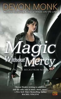 Magic Without Mercy: An Allie Beckstrom Novel, Monk, Devon
