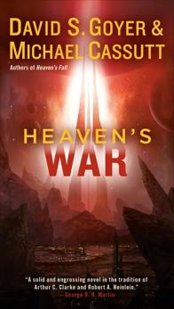 Heaven's War, Goyer, David S. & Cassutt, Michael