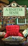 A Sinister Sense: A Raven's Nest Bookstore Mystery, Kingsley, Allison