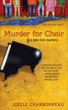 Murder for Choir, Charbonneau, Joelle