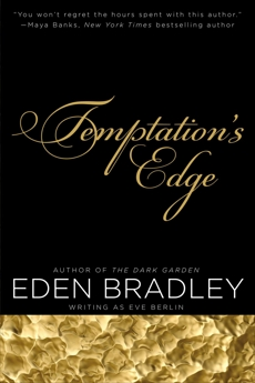 Temptation's Edge, Berlin, Eve & Bradley, Eden