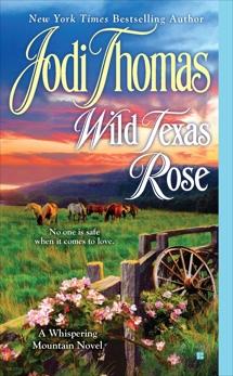 Wild Texas Rose, Thomas, Jodi